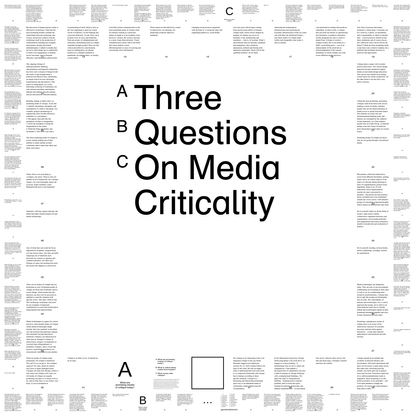 Three Questions On Media Criticality