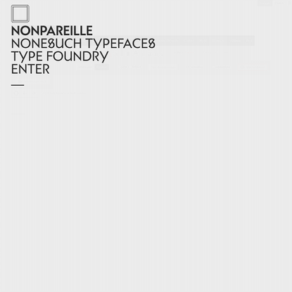 NONPAREILLE / NONESUCH TYPEFACES / TYPE FOUNDRY