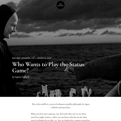 Who Wants to Play the Status Game? | The Point Magazine