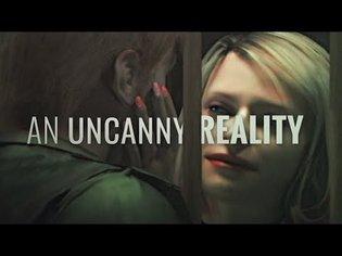 An Uncanny Reality