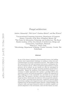 Fungal architecture - Andrew Adamatzky, Phil Ayres, Gianluca Belotti, Han Wosten