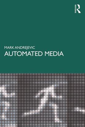 Automated Media - Mark Andrejevic