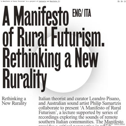A Manifesto Eng/ Ita of Rural Futurism. Rethinking a New Rurality