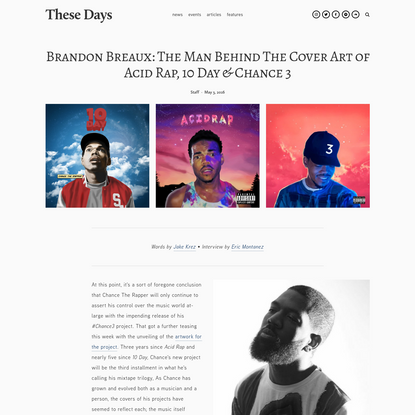 Brandon Breaux: The Man Behind The Cover Art of Acid Rap, 10 Day & Chance 3 - These Days