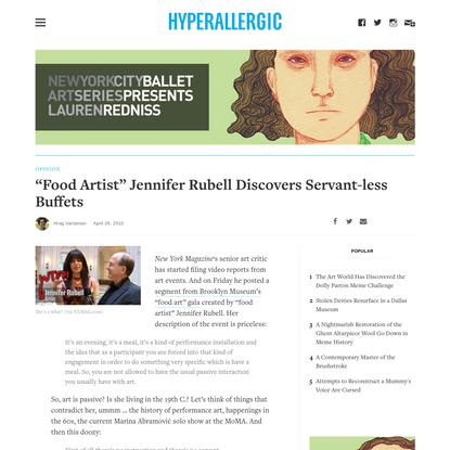 """Food Artist"" Jennifer Rubell Discovers Servant-less Buffets"