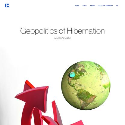 Geopolitics of Hibernation