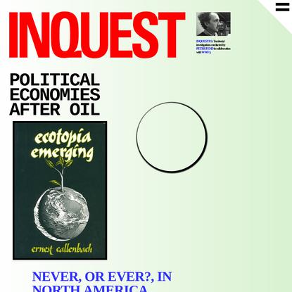 Political Economies After Oil - INQUEST - Peter Fend
