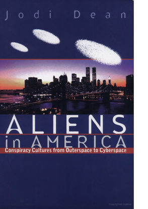 jodi-dean-aliens-in-america_-conspiracy-cultures-from-outerspace-to-cyberspace-cornell-university-press-1998-.pdf