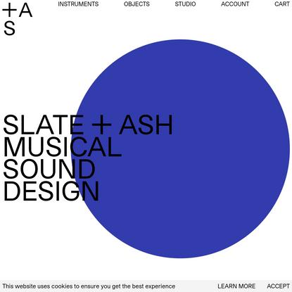 Slate + Ash