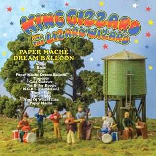 Paper Mâché Dream Balloon, by King Gizzard & The Lizard Wizard