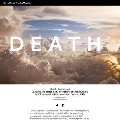 Death, Redesigned - The California Sunday Magazine