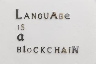 Moritz Wehrmann, Language is a Blockchain, 2017