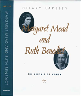 Margaret Mead and Ruth Benedict: The Kinship of Women
