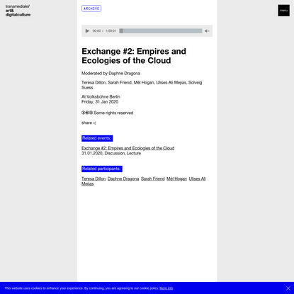 Exchange #2: Empires and Ecologies of the Cloud