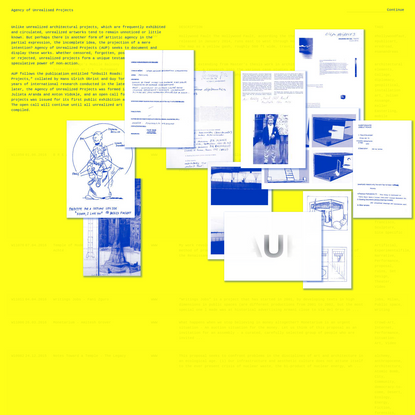 Agency of Unrealized Projects | e-flux