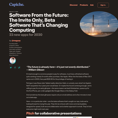 Software From the Future: The Invite Only, Beta Software That's Changing Computing   Capiche