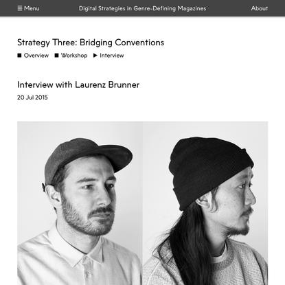 Digital Strategies in Genre Defining-Magazines   Interview with Laurenz Brunner