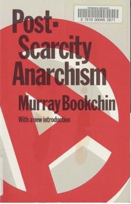 Post-Scarcity-Anarchism-Murray-Bookchin.pdf