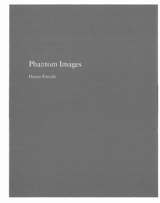Harun Farocki, Phantom Images, 2003