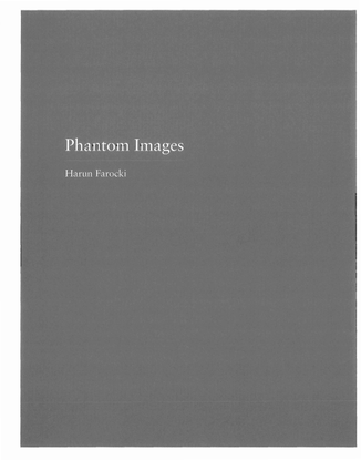Harun Farocki, Phantom Images, 2003