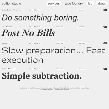 Type Foundry - edition.studio