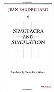 Simulation and Simulacra, Baudrillard