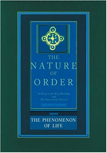 The Nature of Order, Christopher Alexander