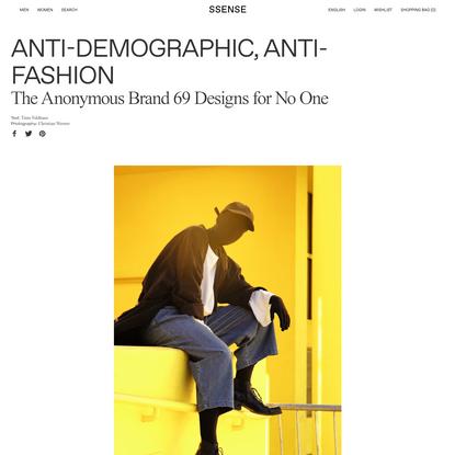 Anti-Demographic, Anti-Fashion