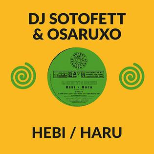DJ Sotofett & Osaruxo Hebi