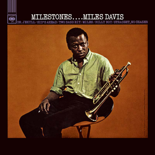 Miles Davis- Milestones