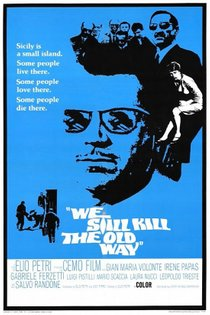 We Still Kill the Old Way - (1967)