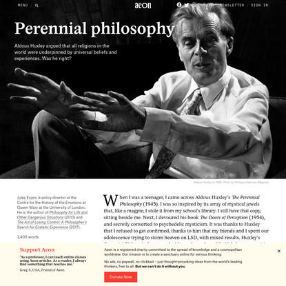 What can we learn from the perennial philosophy of Aldous Huxley? - Jules Evans   Aeon Essays