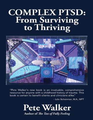 2013-pete-walker-complex-ptsd-from-surviving-to-thriving.pdf