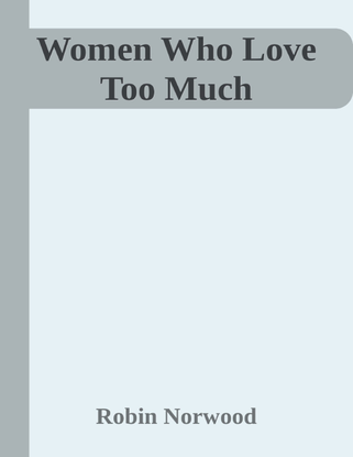 women-who-love-too-much.pdf