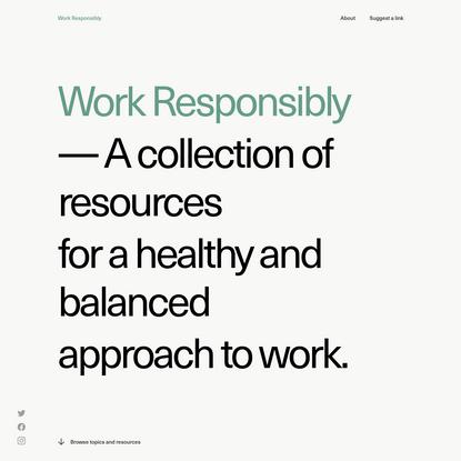 Work Responsibly