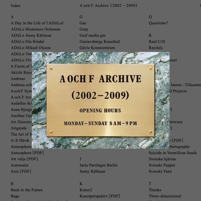 A OCH F ARCHIVE (2002-2009)