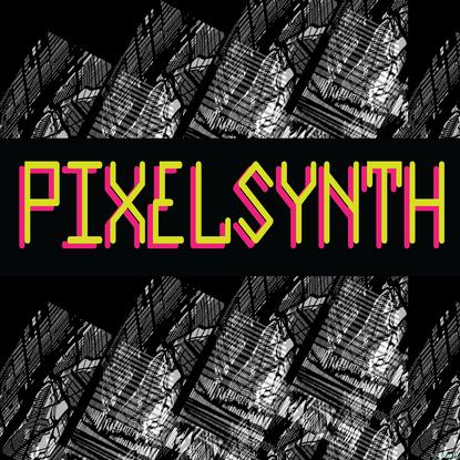 .::::PIXELSYNTH::::.