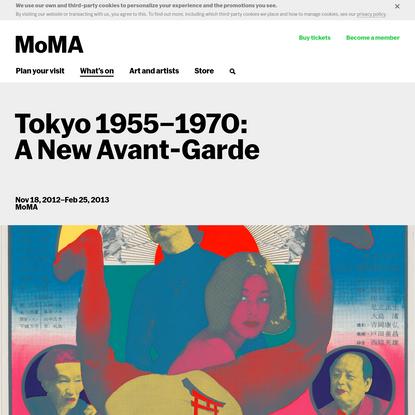 Tokyo 1955–1970: A New Avant-Garde   MoMA