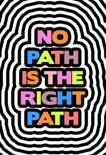 no path is the right path