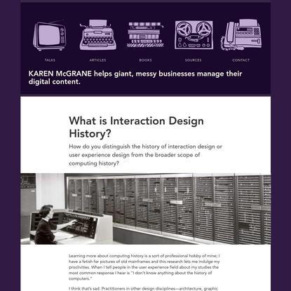 What is Interaction Design History? - Karen McGrane