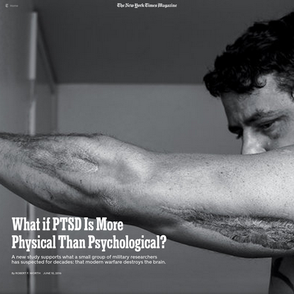 What if PTSD Is More Physical Than Psychological?
