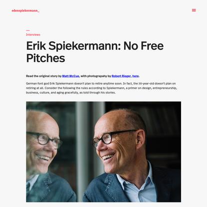 Erik Spiekermann: No Free Pitches - Edenspiekermann