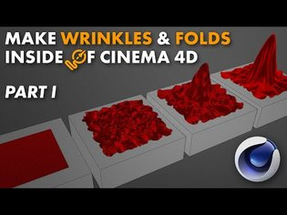 Creating and Controlling Wrinkles in Cinema 4D Tutorial Part 1