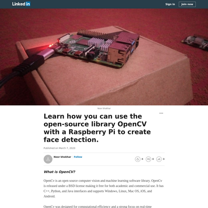 Learn how you can use the open-source library OpenCV with a Raspberry Pi to create face detection.