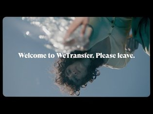 Welcome to WeTransfer. Please leave.