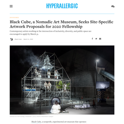 Black Cube, a Nomadic Art Museum, Seeks Site-Specific Artwork Proposals for 2020 Fellowship
