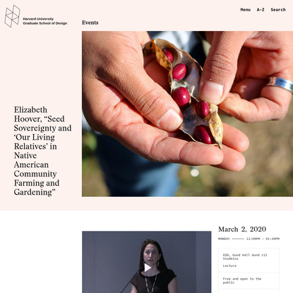 """Elizabeth Hoover, """"Seed Sovereignty and 'Our Living Relatives' in Native American Community Farming and Gardening"""" - Harvard..."""