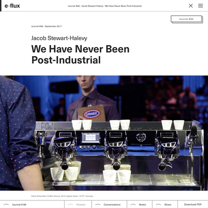 We Have Never Been Post-Industrial