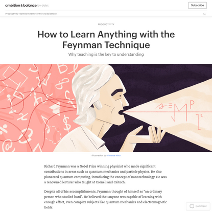 The Feynman Technique: How to Learn Anything Quickly