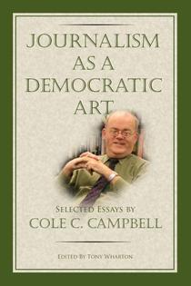 Journalism as a Democratic Art